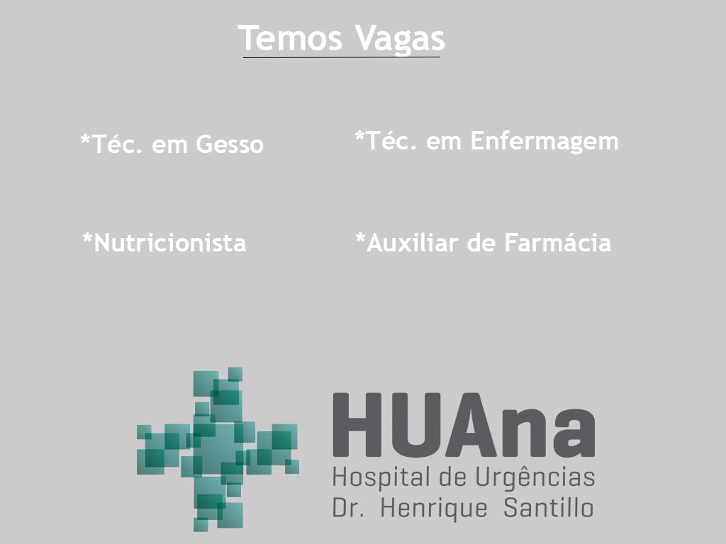 HUAna abre vagas para diversos setores
