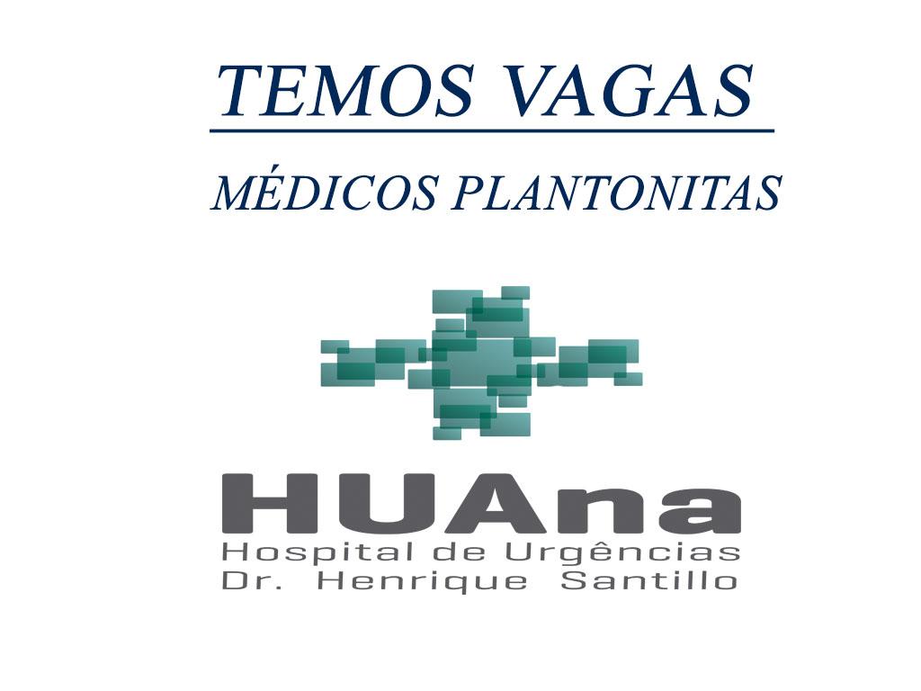 HUana abre vagas para médicos plantonistas; confira dias e horários