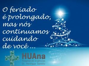Funcionamento do HUAna no feriado de Natal