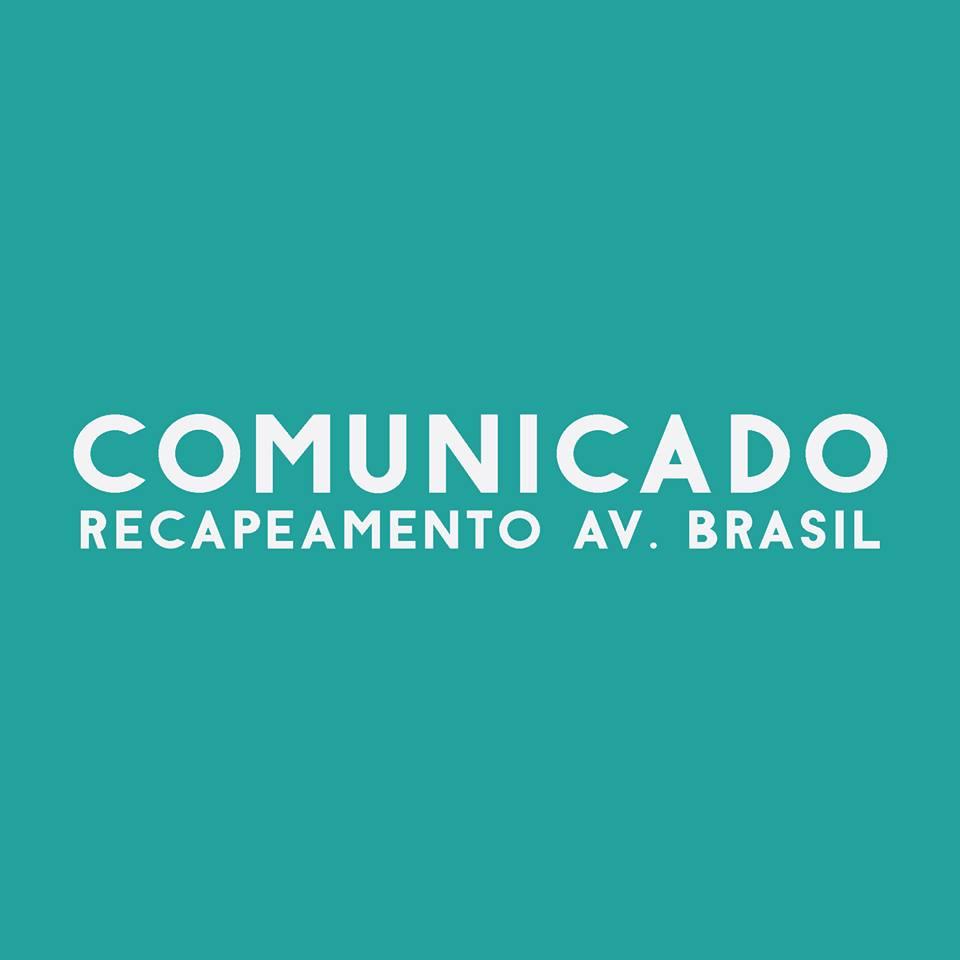 Comunicado – Recapeamento Av. Brasil