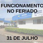 FERIADO 31 DE JULHO